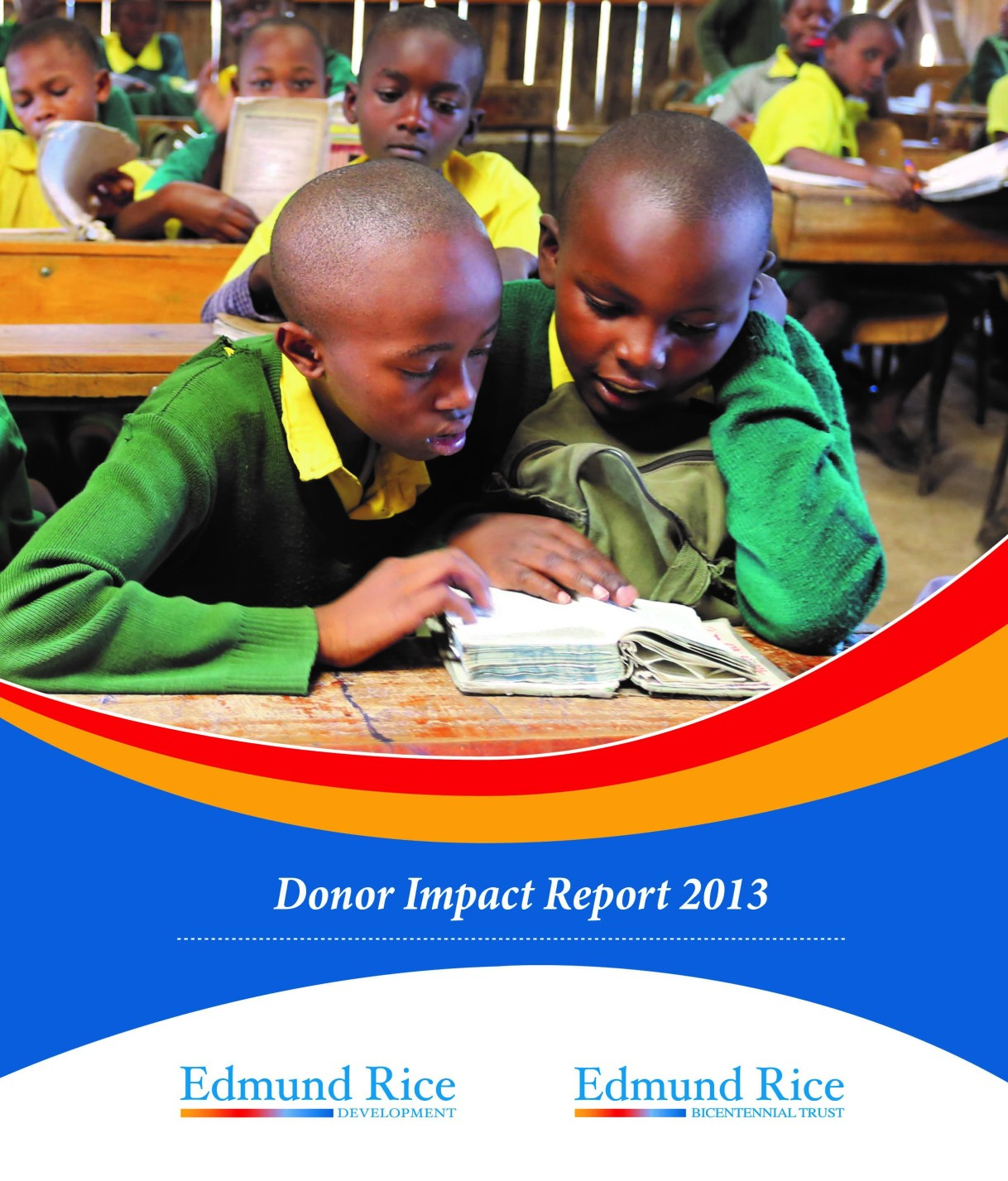 Edmund Rice Development Donor Impact Report 2013