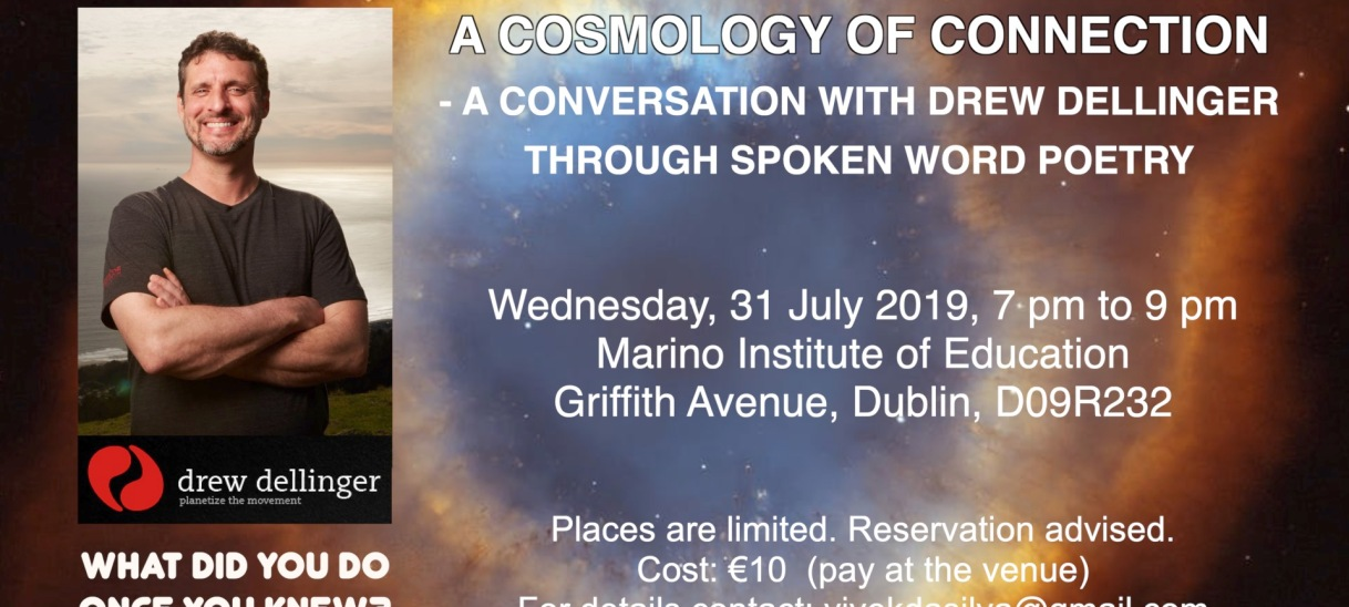 A Cosmology of Connection- Conversation with Drew Dellinger